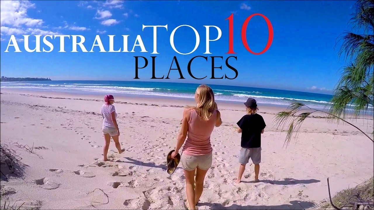 Top 10 Places In Australia Best Tourist Destinations Backpacking Australia Worldtravels Youtube