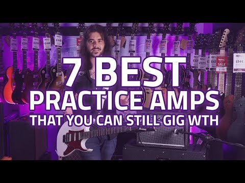 the-7-best-practice-guitar-amps---affordable-gigging-guitar-amps