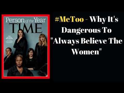 """Ep. 79 - #MeToo - Why It's Dangerous To """"Always Believe The Women"""" (Propaganda Report)"""