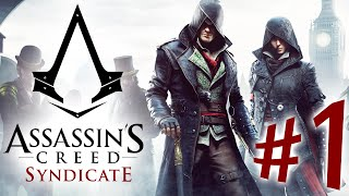 Assassin's Creed Syndicate - Parte 1: Jacob e Evie Frye [ Playstation 4 - Playthrough PT-BR ]