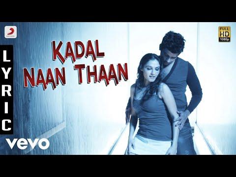 Endrendrum Punnagai - Kadal Naan Thaan Lyric | Harris Jayaraj