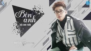 Bên Anh - Bùi Anh Tuấn (Video Lyric Official) | OST Bí Mật Quý Ông