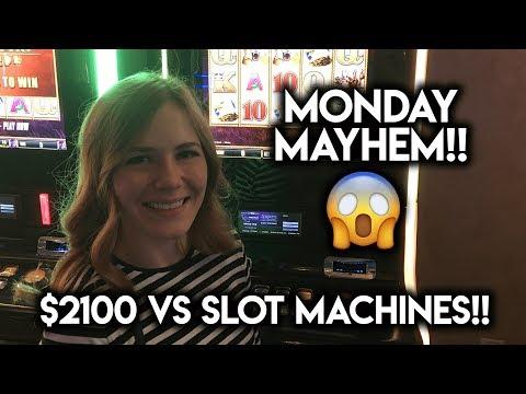 Monday Mayhem! Sarah Goes Bonkers!!! $2100 VS Slot Machines!!!