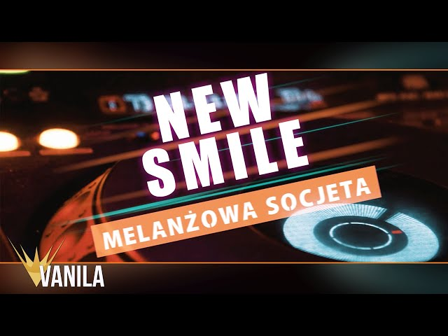 NEW SMILE - Melanżowa Socjeta (Lyric Video)