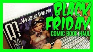 BLACK FRIDAY: $1 Comic Book Haul - Beach Ball Comics, Anaheim CA.