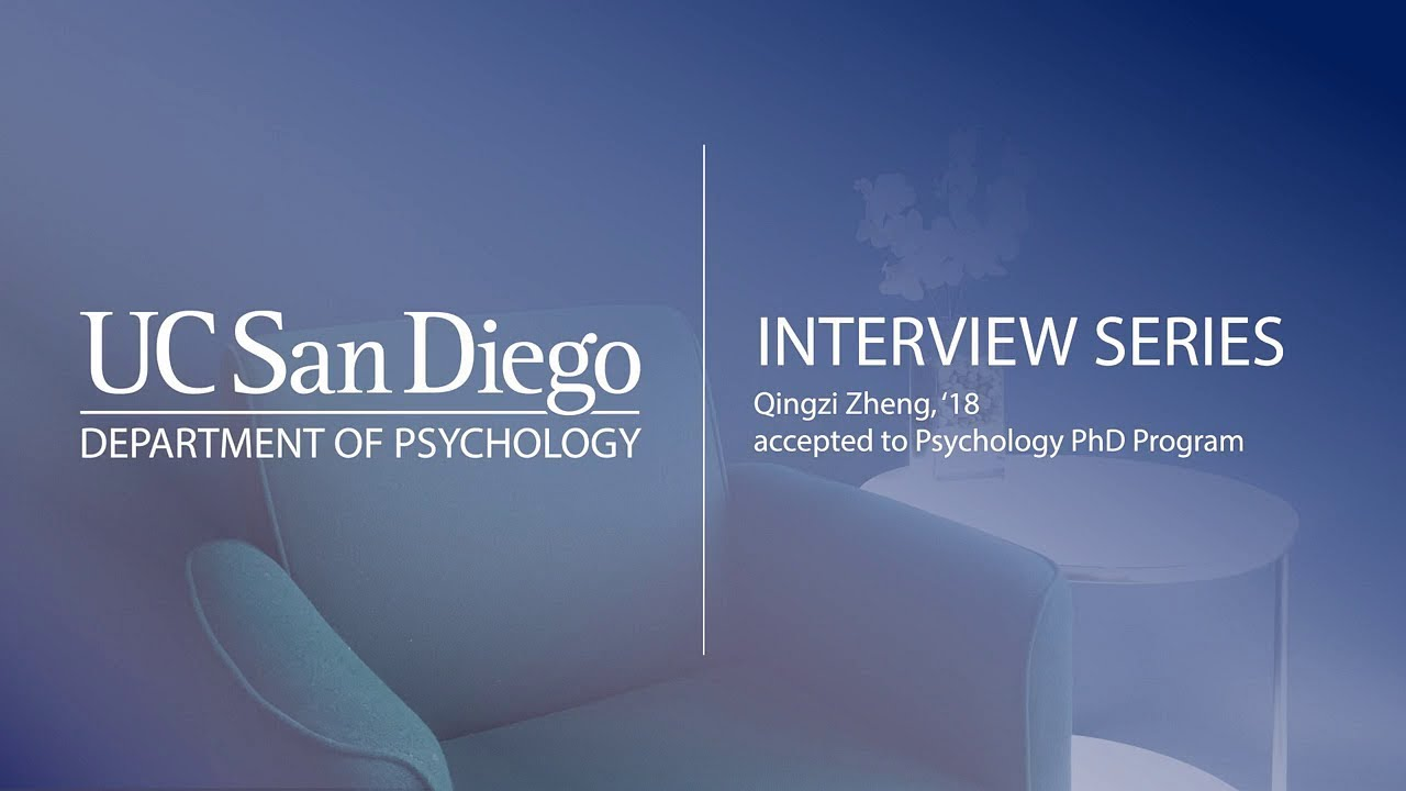 Successfully Applying to Psychology PhD Programs: Fanny Zheng | UC San  Diego Psychology