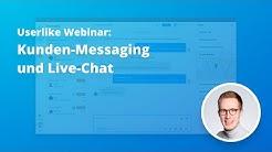 Userlike Live-Demo: Einführung in Kunden-Messaging und Live-Chat