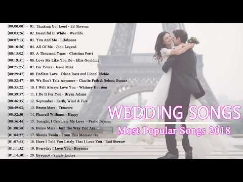 Best Modern Wedding Songs 2018 Romantic For Walking Down The Aisle