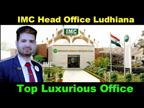 Top Luxurious Office Of The  MLM Industry | IMC HEAD OFFICE LUDHIANA