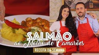 """SALMÃO AO MOLHO DE CAMARÕES À """"BIANCA ANDRADE"""""""