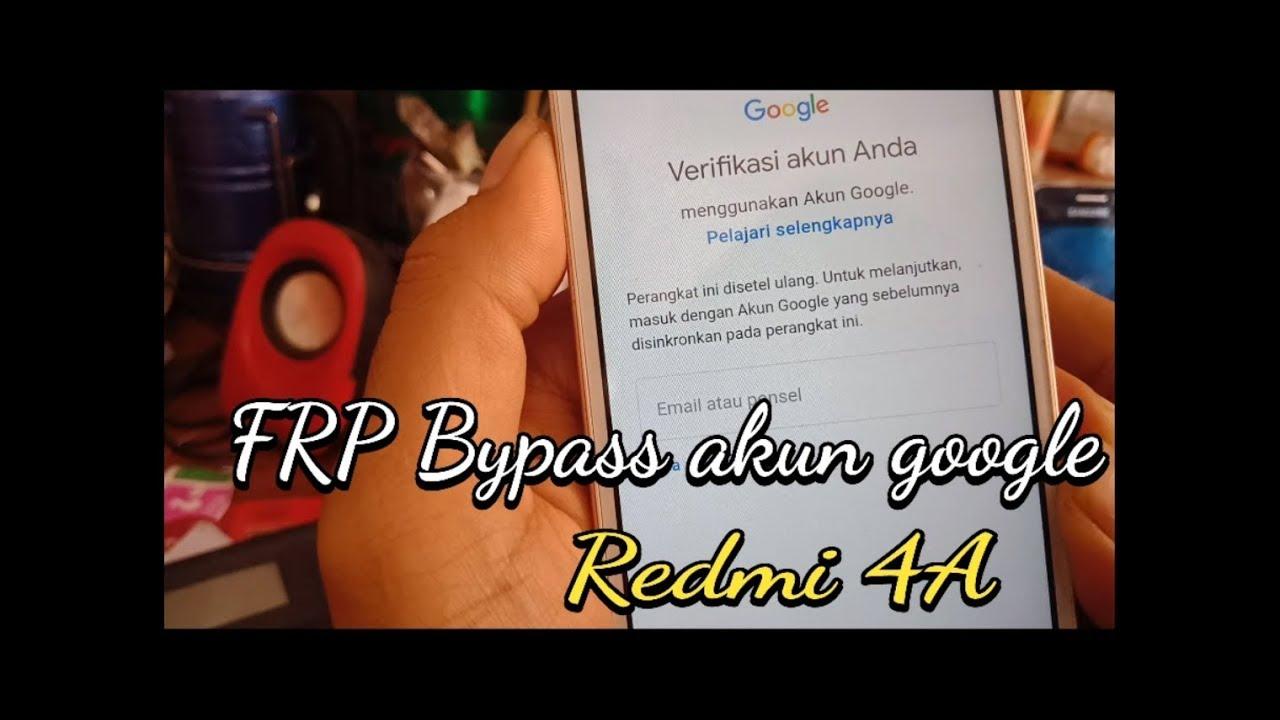 Cara Bypass FRp xiaomi redmi 4a,5a tanpa PC ( lupa akun ...