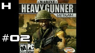 Marine Heavy Gunner Vietnam Walkthrough Part 02