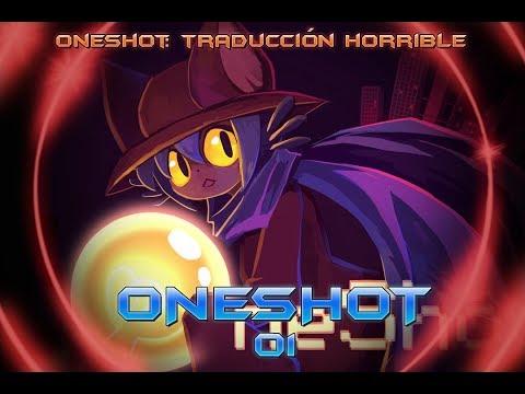 ONESHOT 01 - TRADUCCIÓN HORRIBLE | Chronos Ultigames