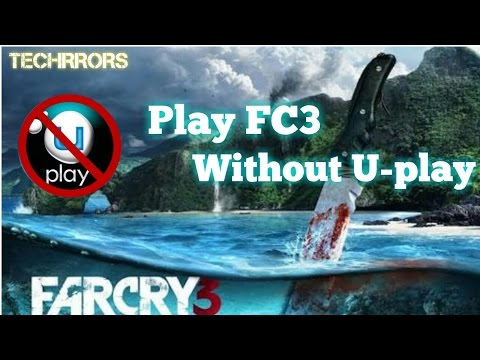 Far cry 3 crack (Play FC3 without Uplay){100% working}