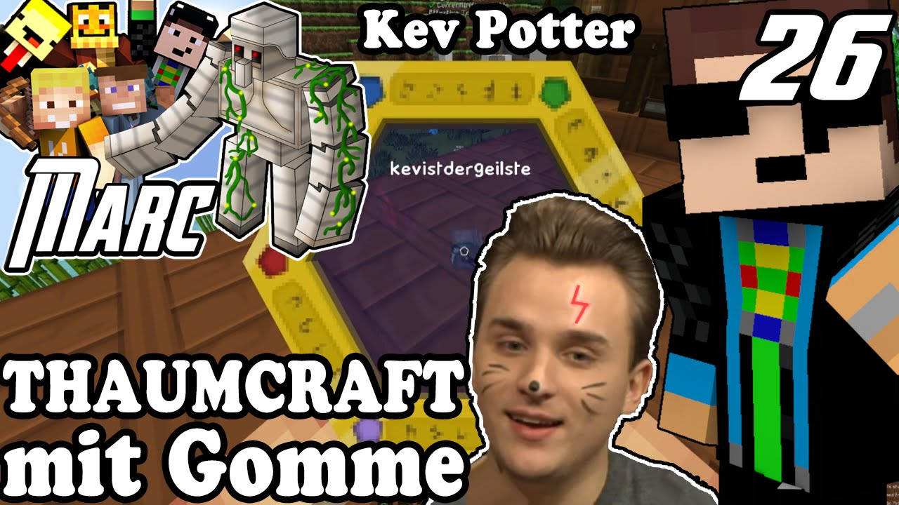 Kev  THAUMCRAFT MIT GOMME - Kev Potter | Minecraft MARC #26 | LPmitKev ...