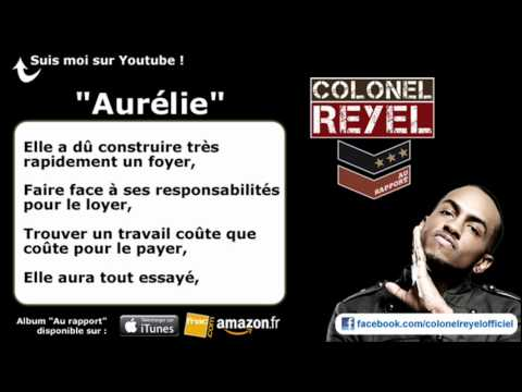 Colonel Reyel - Aurélie - Paroles (officiel)