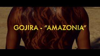 Смотреть клип Gojira - Amazonia