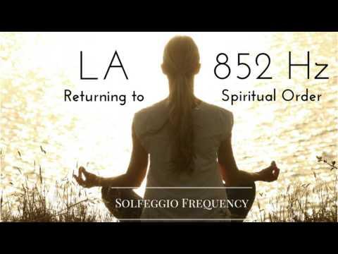 LA - 852 Hz   pure tone   Solfeggio Frequency   Returning to Spiritual Order   8 Hours