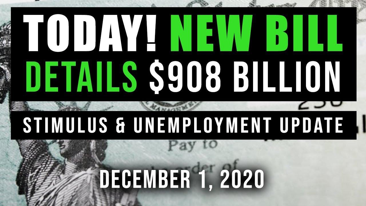 (UPDATE! $900B-BILL TODAY!?!) SECOND STIMULUS CHECK UPDATE $1200 & UNEMPLOYMENT BENEFITS 12/01/2020