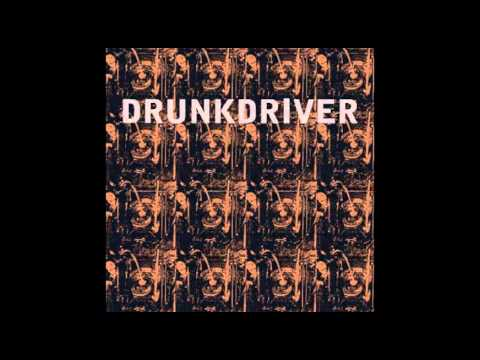 Drunkdriver - Cure For The Common Cold