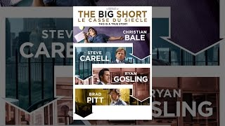 The Big Short - le casse du siècle (VF)