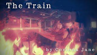 THE TRAIN by CORINNA JANE