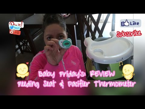 Baby Friday's:  Review SUMMER INFANT Feeding Seat and Pacifier Thermometer
