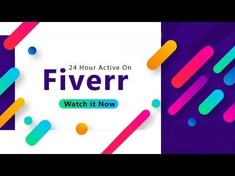 Always Active on Fiverr | Fiverr Mobile | 2019