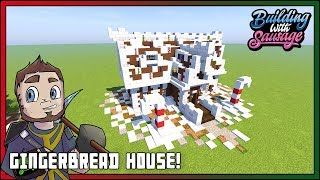 Minecraft - Building with Sausage - GINGERBREAD HOUSE! [Vanilla Tutorial 1.12]