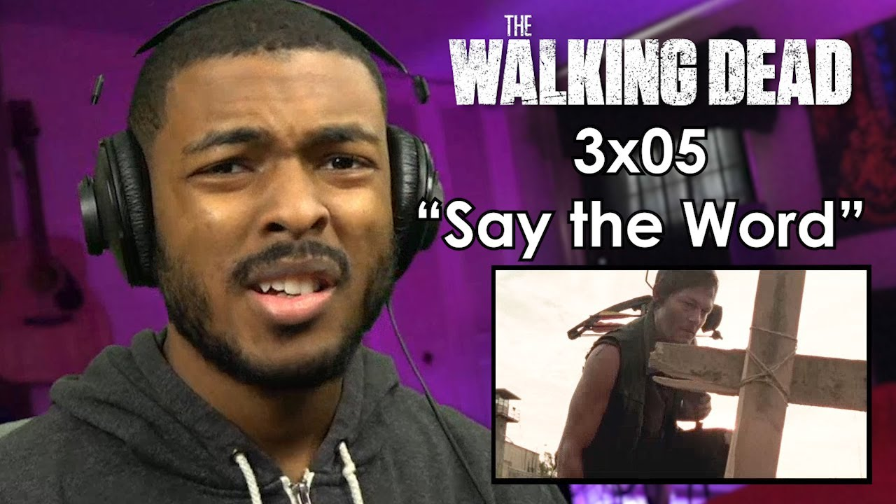 """Download The Walking Dead 3x05 """"Say the Word"""" (Reaction!)"""