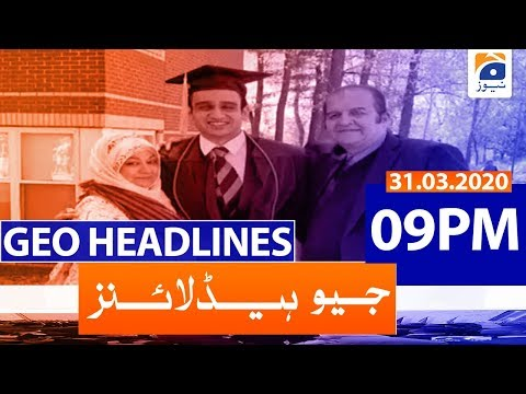Geo Headlines 09 PM | 31st March 2020