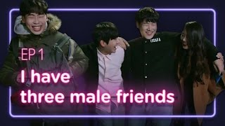 I have three male friends. | Love Playlist | Season1 - EP.01 (Click CC for ENG sub)