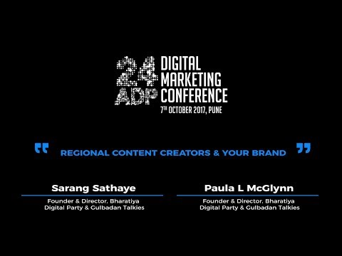 Sarang Sathaye and Paula L McGlynn - 24ADP 2017 Digital Marketing Conference Session