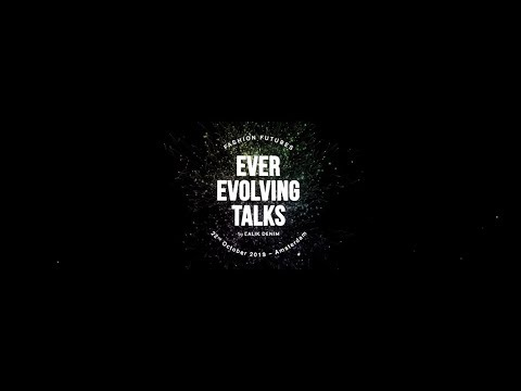 Ever Evolving Talks By Calik Denim 2019