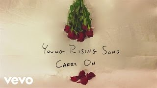 Young Rising Sons - Carry On (Audio)