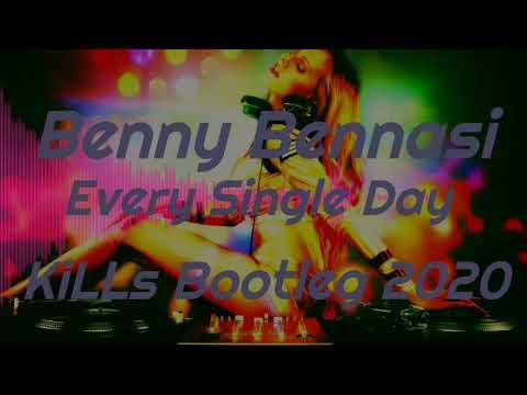 Benny Benassi - Every Single Day (KiLLs Bootleg 2020) +Download
