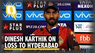 IPL 2018: Captain Dinesh Karthik on KKR's Loss to Sunrisers Hyderabad | The Quint