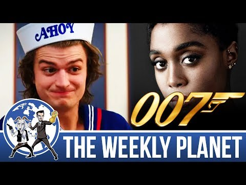 Stranger Things & The New 007 - The Weekly Planet Podcast
