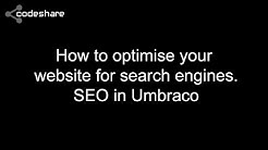 How to optimise your website for search engines. SEO in Umbraco