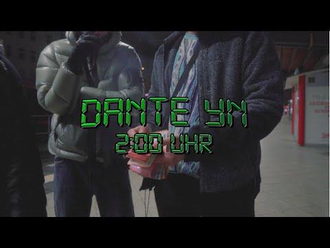 Dante YN – 2 Uhr nachts