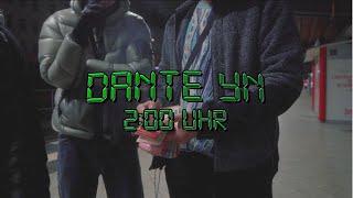 Dante YN - 2 Uhr nachts (prod. Maxe)