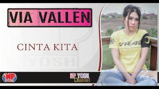 Video CINTA KITA - VIA VALLEN... Terbaru... download MP3, 3GP, MP4, WEBM, AVI, FLV Oktober 2017