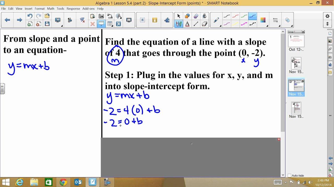 Algebra 1 lesson 54 part 2 slope intercept form points youtube algebra 1 lesson 54 part 2 slope intercept form points falaconquin