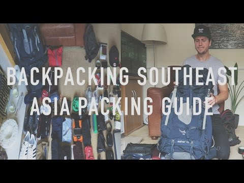 Backpacking Southeast Asia Packing Guide