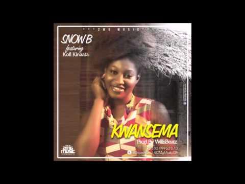 Snow B feat. Kofi Kinaata - Kwansema (Prod. by WillisBeatz)