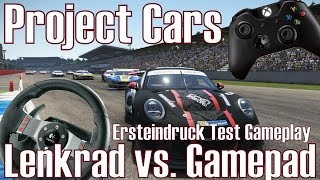 Project Cars ★ Lenkrad vs. Gamepad ★ Ersteindruck Test Gameplay [Deutsch/HD