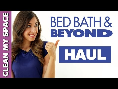 Bed Bath & Beyond Haul! (Clean My Space)