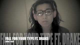 """Fall For Your Type ft. Drake"" By Jamie Foxx (COVER) + FREE mp3 Download Link"