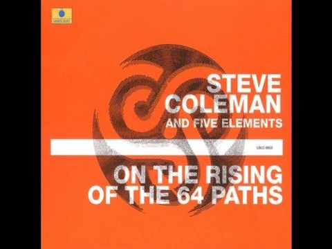 Steve Coleman And Five Elements - Eight Base Probing