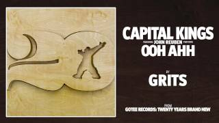 Capital Kings - Ooh Ahh (feat. John Reuben) [AUDIO]